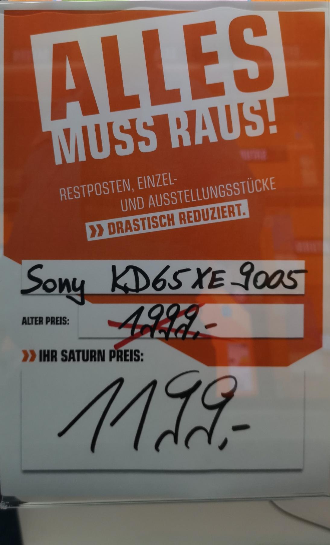 Regional Saturn Oberhausen Sony KD 65 XE 9005 für 1199.- Vergleichspreis Idealo 1633,99 und den KD 55 XE 9005 899.- Vergleichspreis Idealo 1048.-