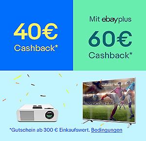 [eBay] 40€ oder 60€ Cashback ab 300€ auf alles in der Kategorie TV, Video & Audio *letzter Tag*