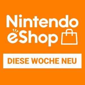 Nintendo eShop - Neue Angebote