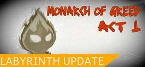 [Steam] Monarch of Greed Act 1