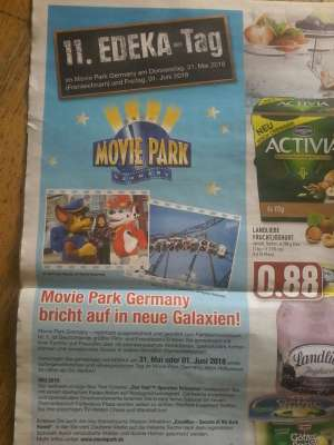 11. EDEKA TAG / Movie Park Eintritt 15€ p. P