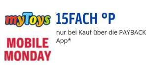[Payback] 15fach Punkte bei myToys - Mobile Monday 28.5.2018