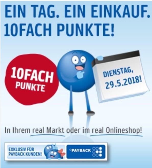 [real] 10 Fach Payback Punkte nur am Dienstag 29.05 auch online