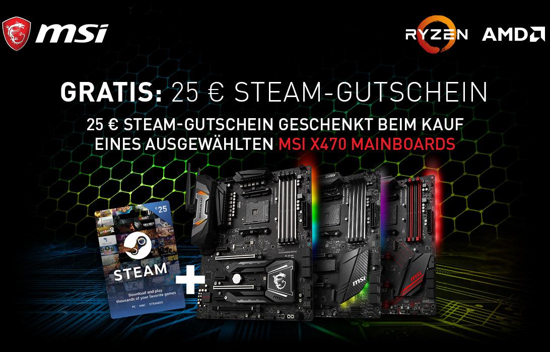 MSI X470 Mainboards mit 25 Euro Steam Gutschein