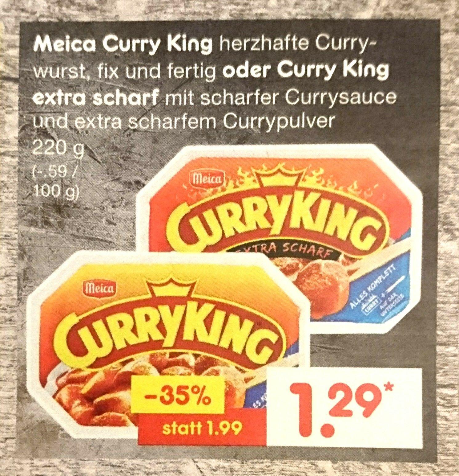 Meica Curry King oder Curry King extra scharf für nur noch 1,29€ bei Netto