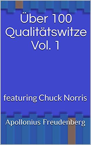 "[Amazon] kostenloses Kindle Buch ""Über 100 Qualitätswitze Vol. 1: featuring Chuck Norris"""