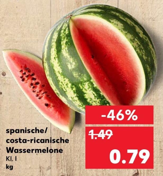 Kaufland - Wassermelone 0,79€/kg