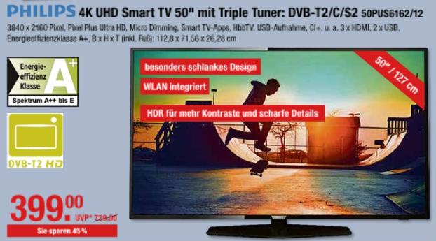 Philips 50PUS6162 - 50 Zoll 4K UHD Smart TV, HDR Plus, USB-Rec, Triple Tuner für 399 € @ V-Märkte München/Schwaben und Oberbayern