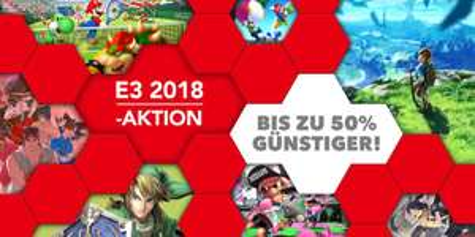 [Nintendo Switch, 3DS, WiiU] bis zu 50% bei E3 Aktion 2018