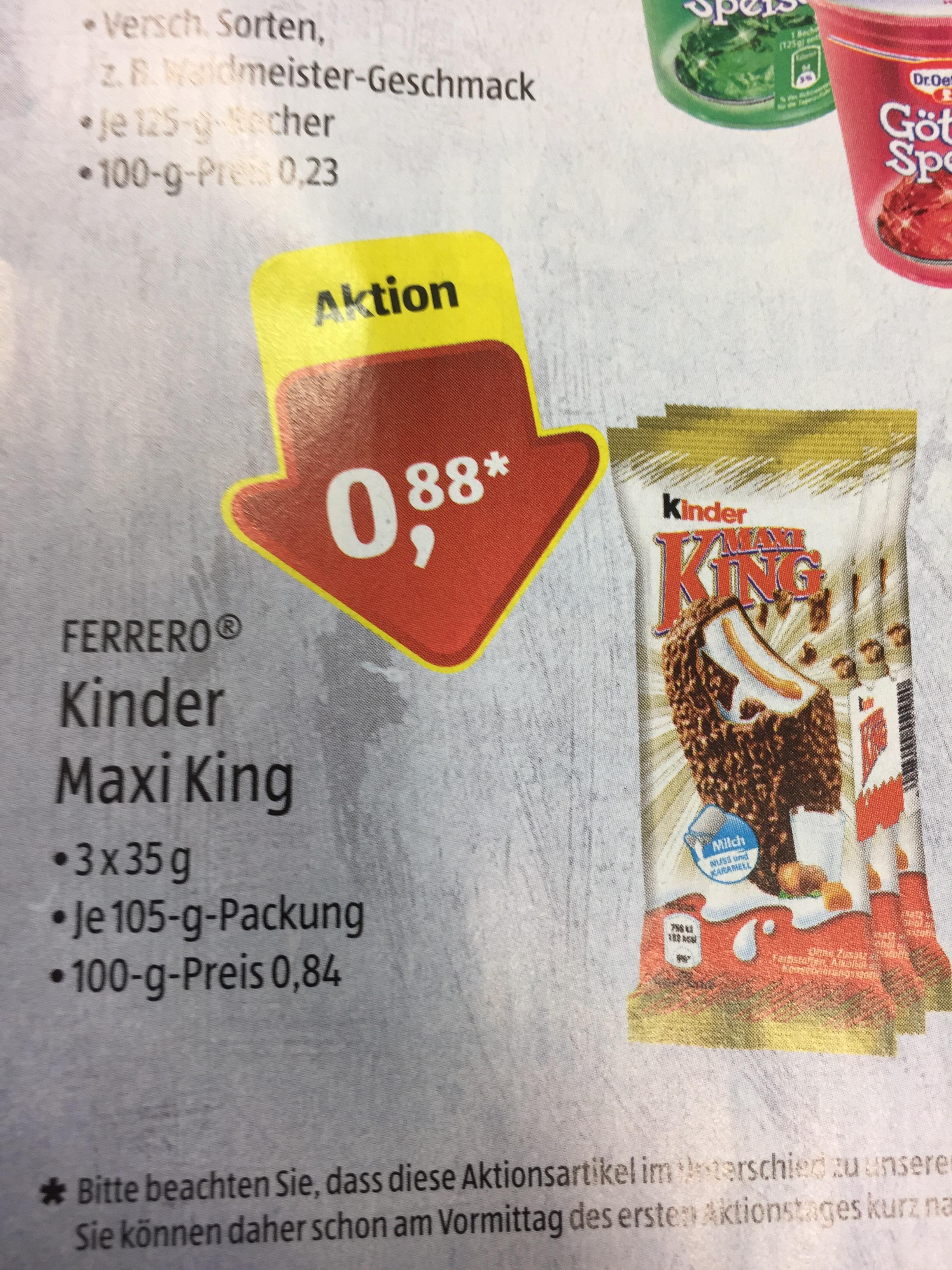 3x Kinder Maxi King ( 3x35 g ) 0,88€ Ferrero / ab 29.6 bei Aldi Süd
