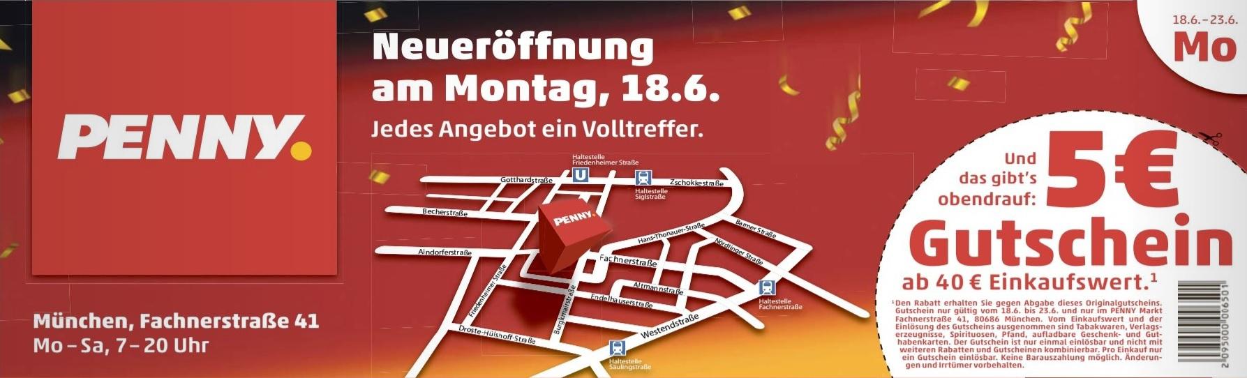 [ lokal München ] 5€ Rabatt von 18.06 - 23.06. ab 40€ Einkaufswert bei Penny, Fachnerstr. 41