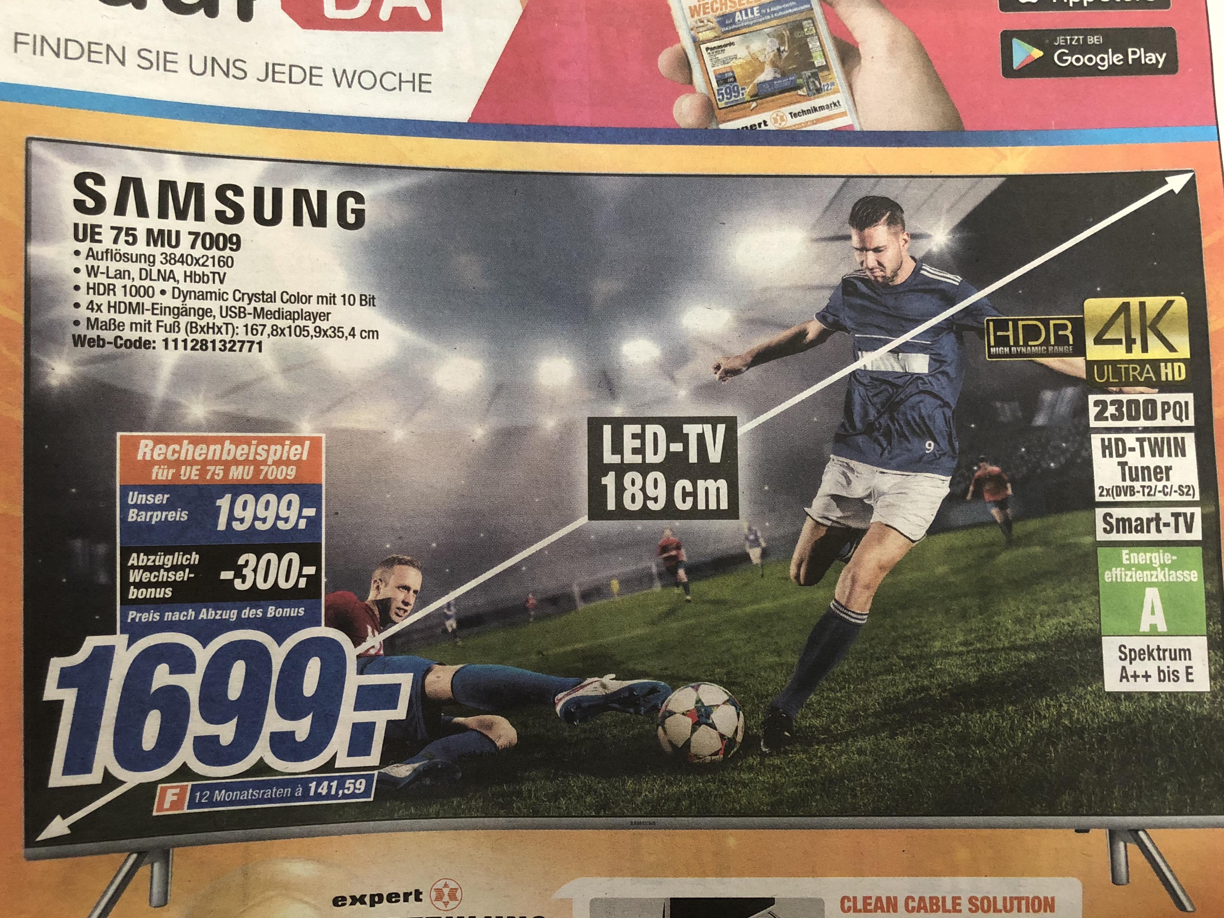Samsung UE 75 MU7009 mit - 8 % und - 15 % beim Sony KD-49 XF 8096 zu 749 EUR (siehe Dealbeschreibung) durch bis zu 1.000 EUR Wechselbonus auf TV & Audio, bis 300 EUR bei Elektrogroßgeräten & bis 200 EUR bei Kaffeeautomaten