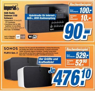 [ lokal Bielefeld ] Imperial Dabman i150 für 90€ / Sonos: Play 5 Gen2 für 476,10€