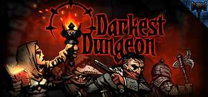 [Steam] - Darkest Dungeon - PC