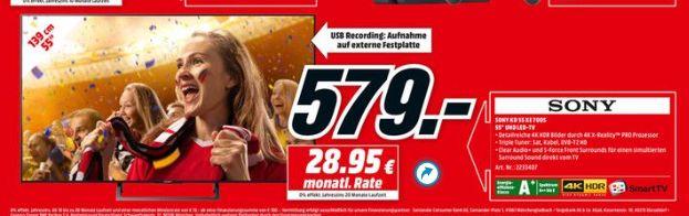 [Mediamarkt] Sony KD-55XE7005 Bravia 139 cm (55 Zoll) Fernseher (4K Ultra HD, High Dynamic Range, Triple Tuner, Smart-TV) [Energieklasse A+] für 579,-€