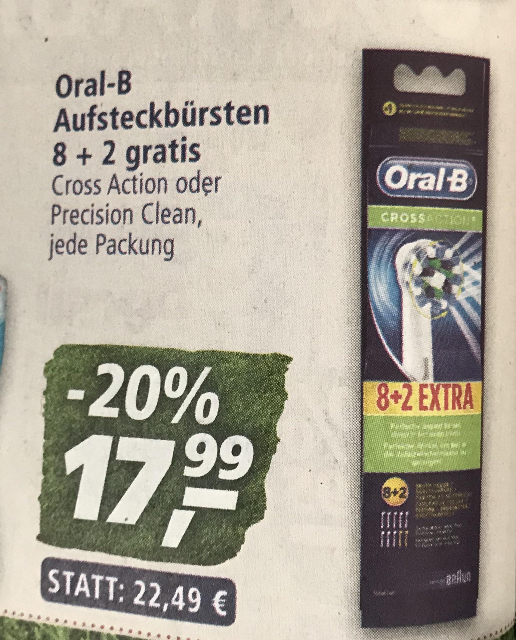 Oral-B Aufteckbürsten 8+2 (Cross Action oder Precision Clean) für 17,99 EUR bei Real ab 25.06.18