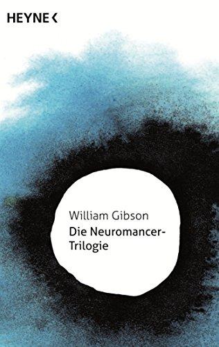 Die Neuromancer-Trilogie eBook - Cyberpunk 2077 Vorbereitung