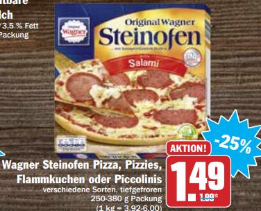 Wagner Steinofen Pizza, Pizzies, Flammkuchen oder Piccolinis für 1,49€ bei HIT & AEZ