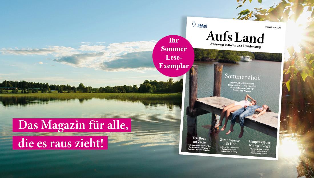 """[Berlin/Brandenburg] Magazin """"Aufs Land"""" Gratis Sommerausgabe - selbstkuendigend"""