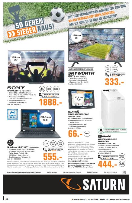 Saturn Troisdorf: Navigationsgerät Garmin Drive 40 LMT 66€ OLED-Fernseher Sony KD 55 AF8 1888€, Fernseher Skyworth 55E2000 333€, Notebook HP 15-BS137NG 555€ und Waschmaschine Bauknecht EvoStar 6Z für 444€!