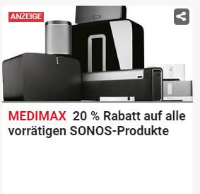 Lokal MediMax Hamburg Sonos -20% (z.B: Play:1 für 143,20 Euro) nur noch heute