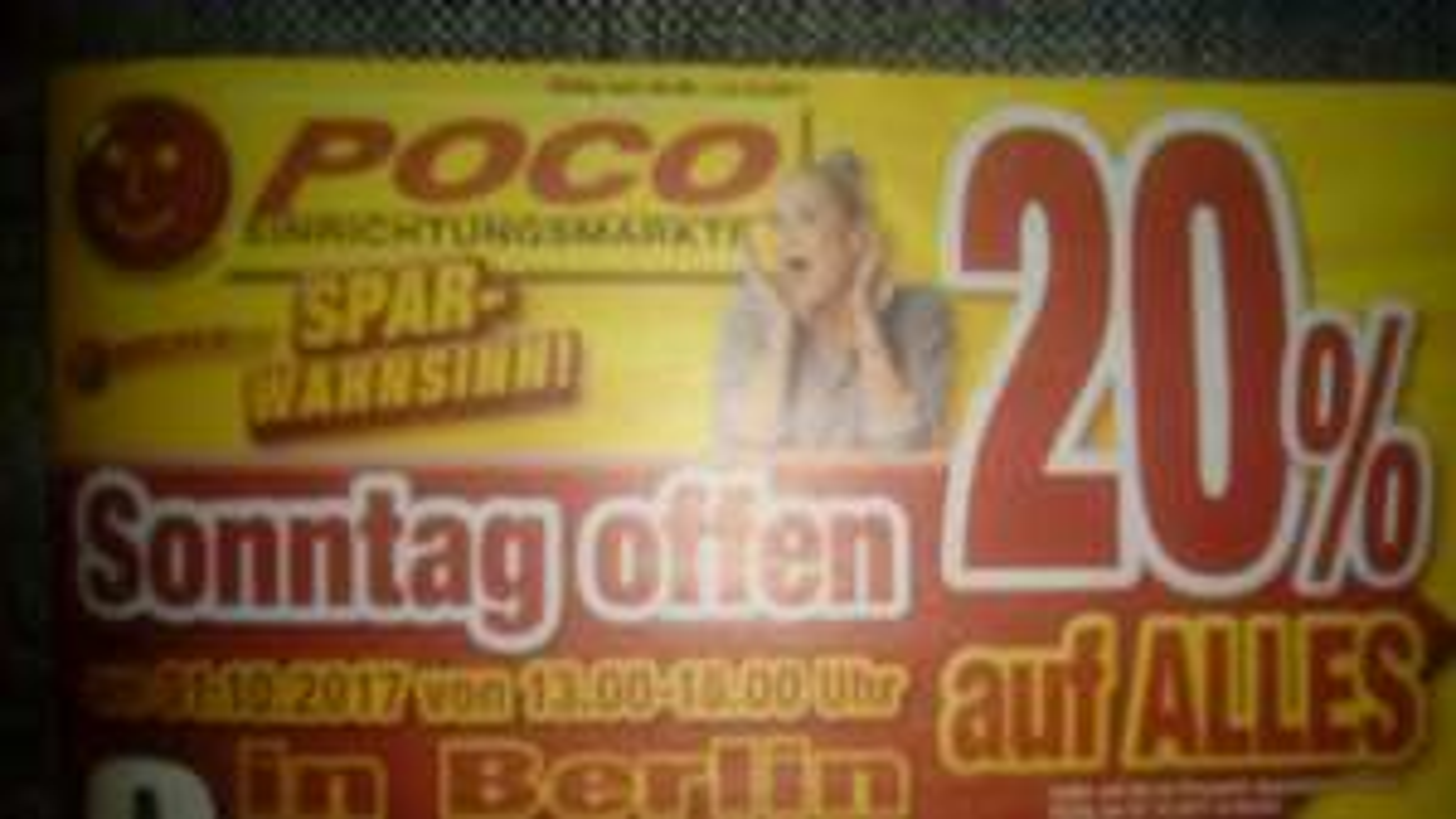 20% bei Poco in Berlin heute am Sonntag