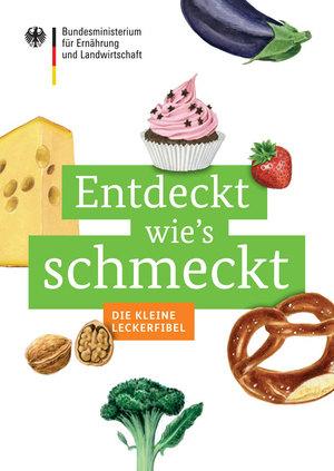"Leckerfibel ""Entdeckt wie´s schmeckt"" kostenlos downloaden !"