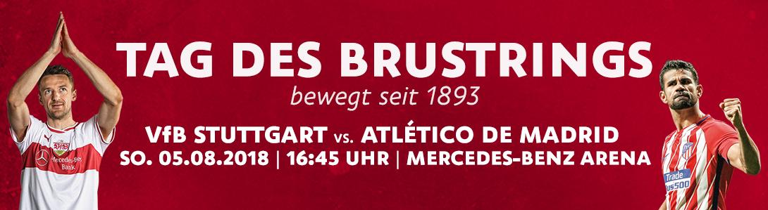 VfB Stuttgart vs. Atlètico de Madrid am 05.08.2018 (Tag des Brustrings) Stehplätze 15€ und Sitzplätze ab 20€