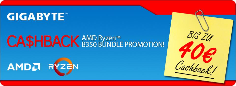 Cashback für GIGABYTE Aktions-Mainboards und AMD Ryzen Aktions-CPUs