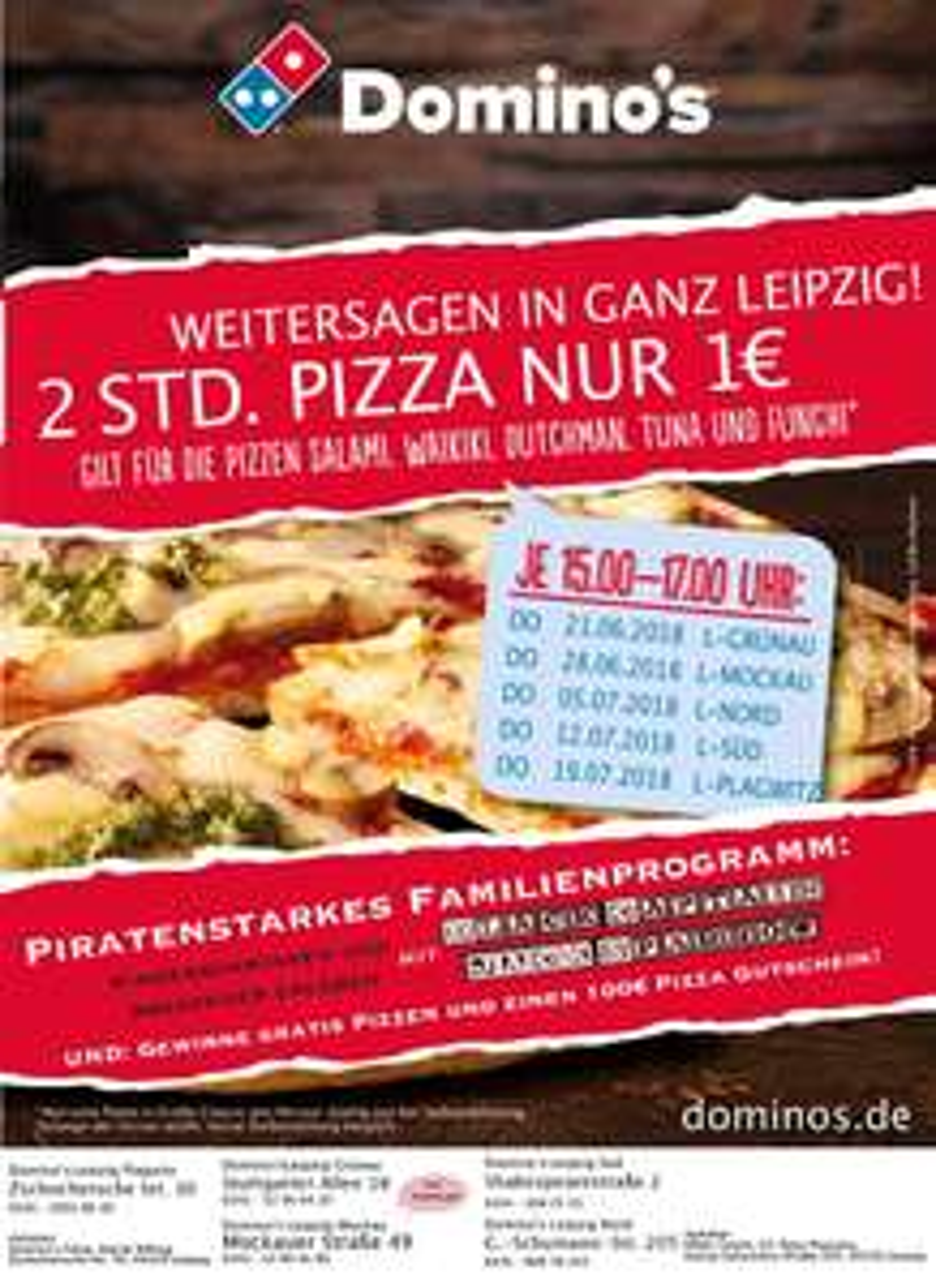 [lokal Leipzig] ausgewählte Domino's Classic Pizza für 1€ jeden Donnerstag 15-17 Uhr