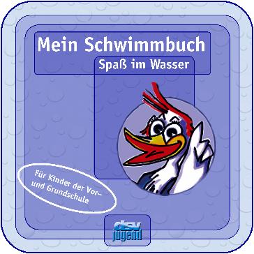 """kostenloses dsv-jugend Heftchen """"Mein Schwimmbuch - Spaß im Wasser"""" !"""
