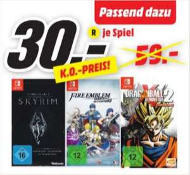[Regional Mediamarkt Neunkirchen PLZ 66538] Fire Emblem Warriors [Nintendo Switch] // Dragon Ball Xenoverse 2 (Nintendo Switch) // The Elder Scrolls V Skyrim (Nintendo Switch) für je 30,-€
