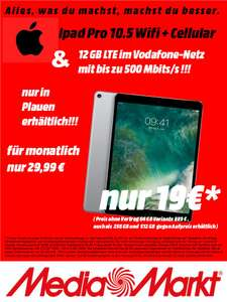(LOKAL) MediaMarkt Plauen Ipad Pro 10.5 mit Internet-Flat 12 GB