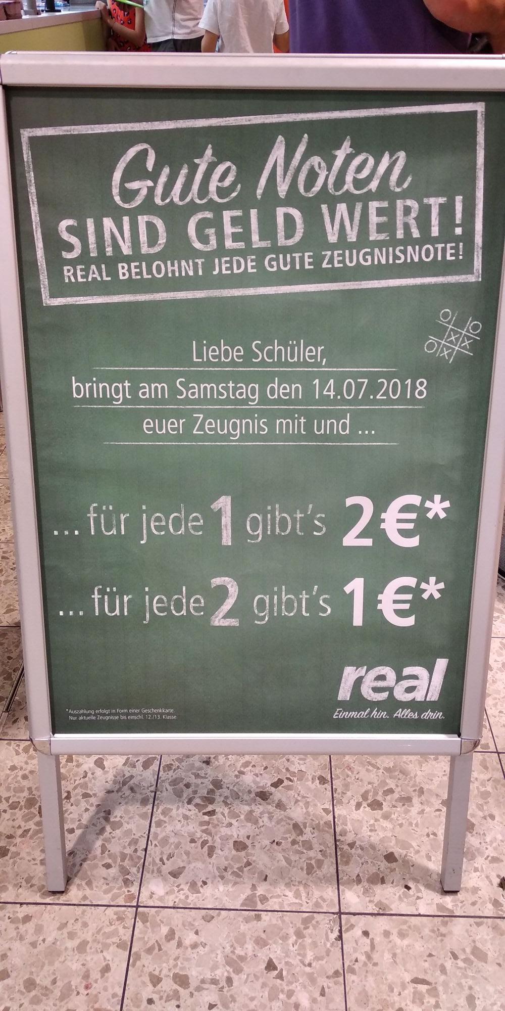 Real - Zeugnis Geld für gute Noten [Langenfeld Rheinland]
