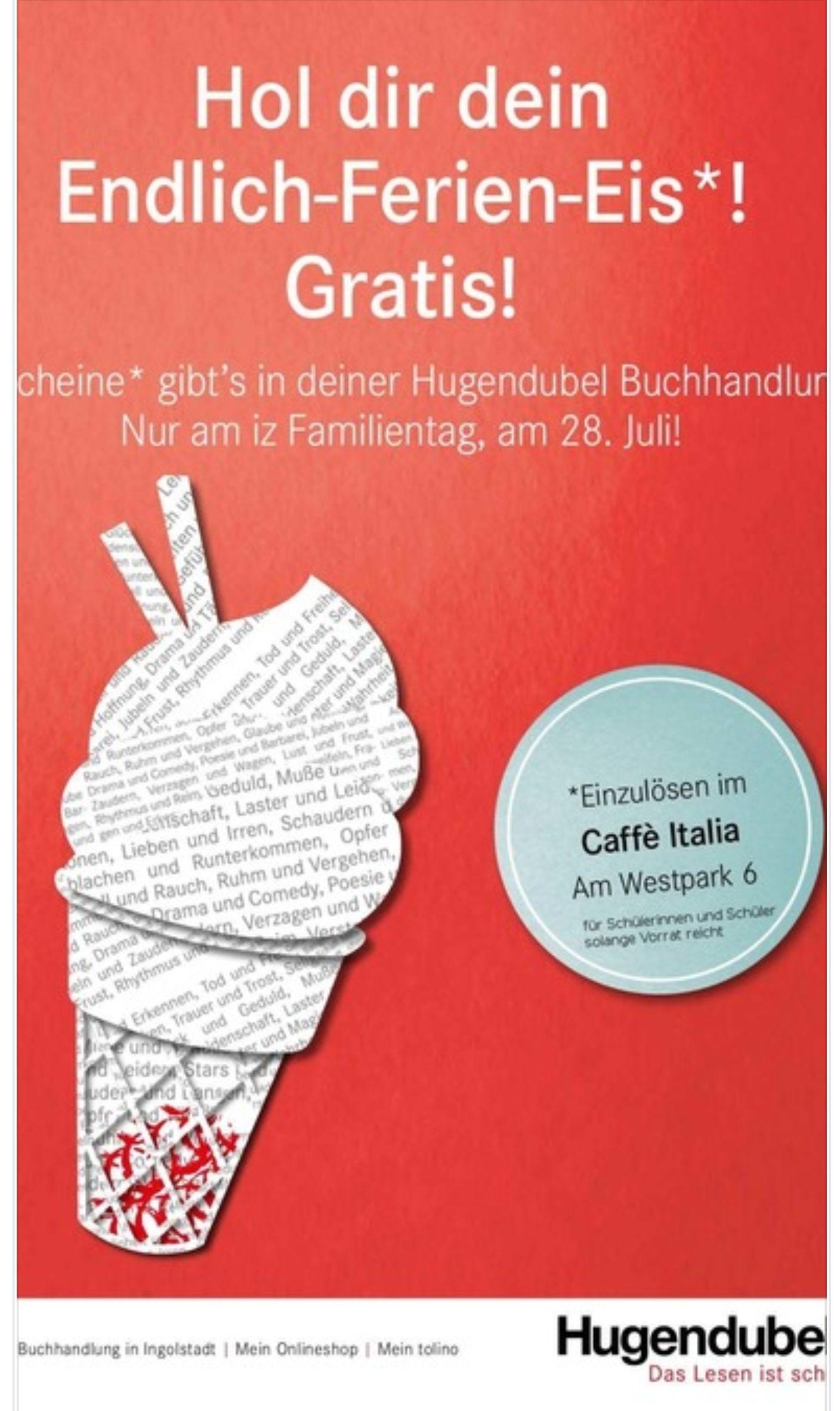 [Lokal Ingolstadt-Vorankündigung 28.7.] Eis Gratis für für Schüler &Schülerinnen