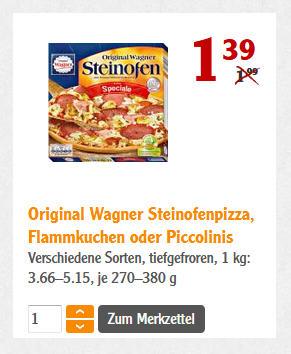 Globus Ludwigshafen / Grünstadt / Bobenheim Roxheim - Original Wagner Steinofenpizza, Flammkuchen oder Piccolinis