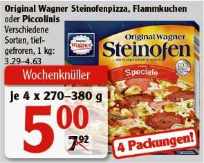 Wagner Steinofen Pizza / Flammkuchen / Piccolinis 4 Packungen für 5€