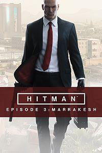 Hitman Episode 3: Marrakesh kostenlos (PC/PS4/Xbox One)
