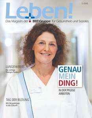 Leben! Das Magazin der BBT-Gruppe kostenloses Abo (4 x pro Jahr) !