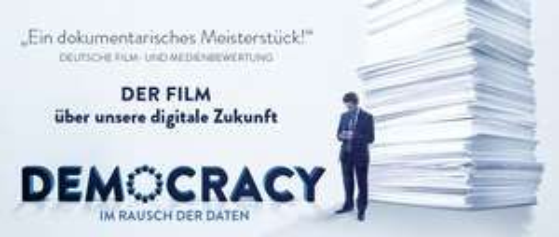 Democracy: Im Rausch der Daten - kostenlos im Stream