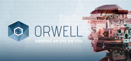 Für jeden, der mal NSA spielen wollte: Orwell-Reihe auf Steam vergünstigt