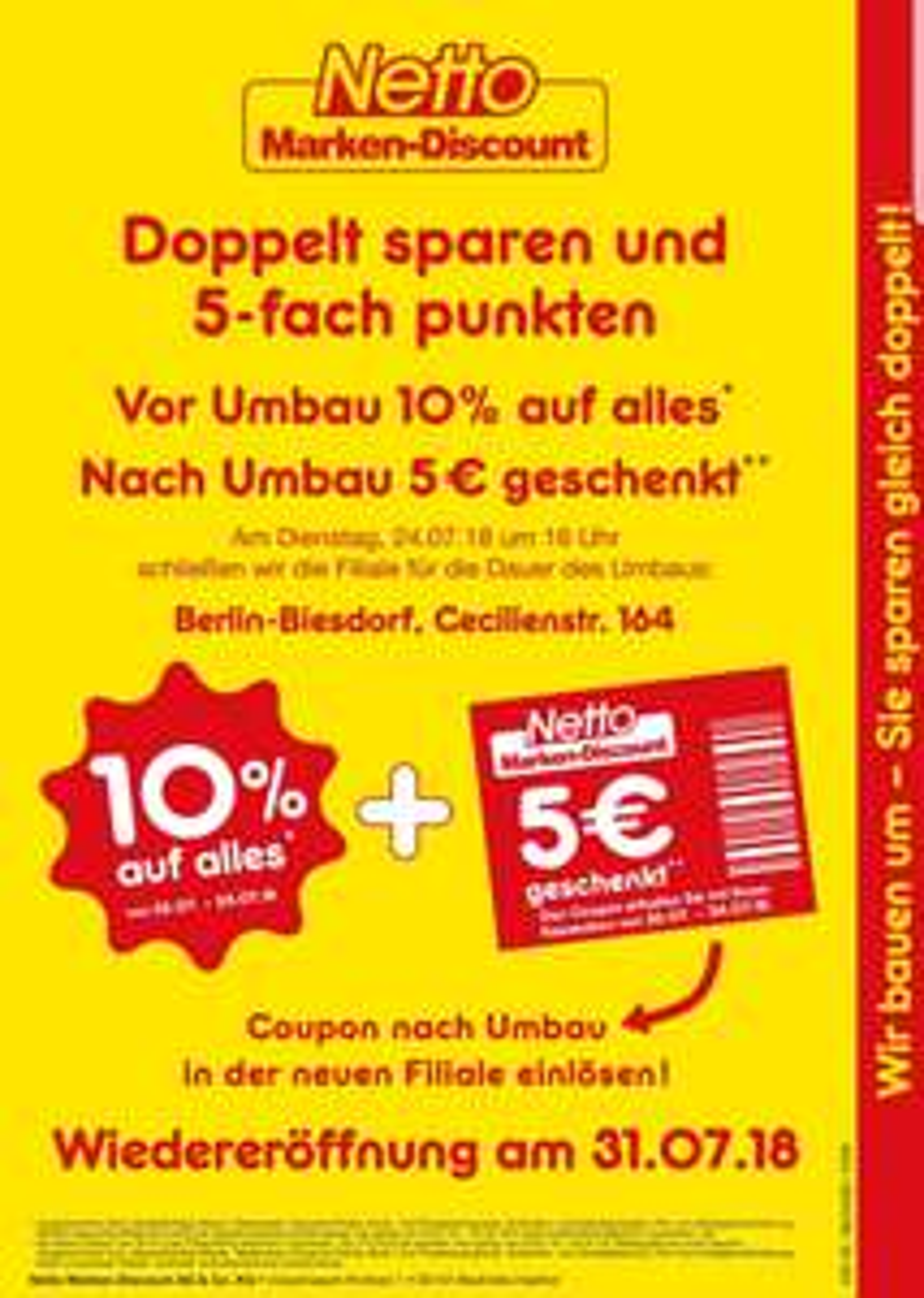 [Berlin-Biesdorf lokal] 28% Rabatt durch Optimierung des Umbauangebots auf nahezu alles bei Netto möglich