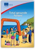 """kostenloses Kinderbuch """"Total gesunde Ferien"""" bestellen"""