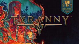 Tyranny: Commander Edition [green man gaming - Steam]