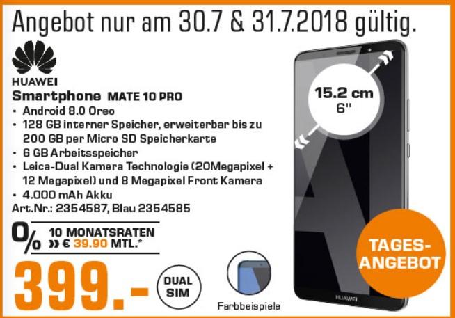 (Lokal) Huawei Mate 10 Pro am 30. und 31.07.18 für 399,00 € in grau und blau @ Saturn Aachen