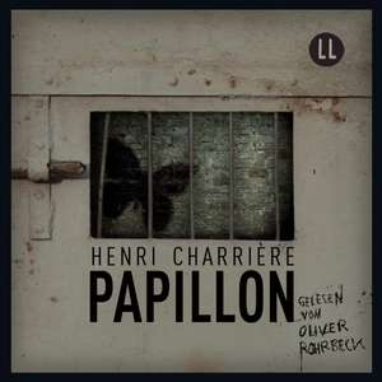 PAPILLON - gratis Hörbuch (564min)