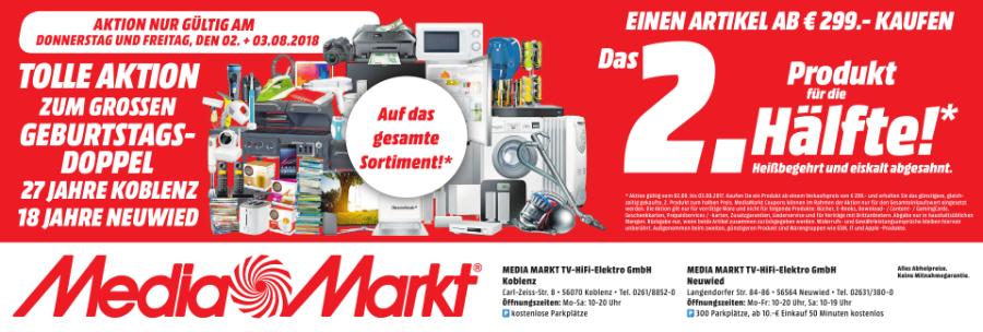 Lokal Media Märkte Neuwied + Koblenz: Doppel Geburtstag  02.-03.08. Beim Kauf von zwei Produkten (erstes ab 299,- Euro) das zweite, günstigere für die Hälfte.