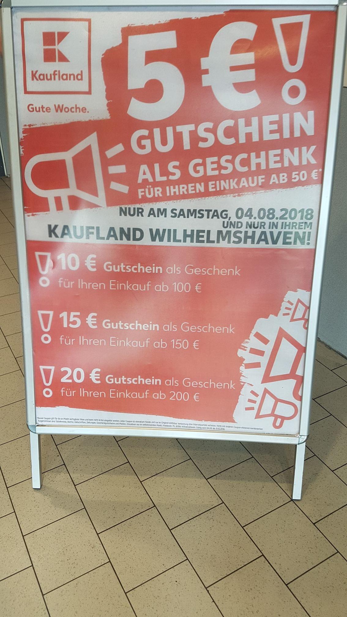 Lokal Kaufland Wilhelmshaven Gutscheinaktion nur am 4.8.2018