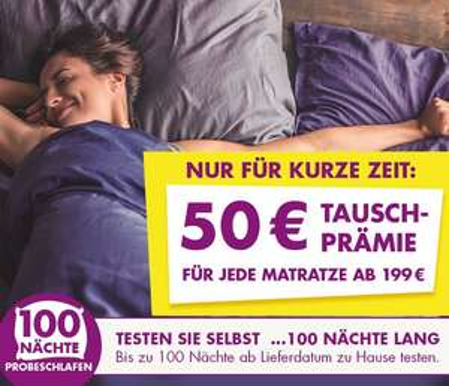 50 € Tauschprämie auf Matratzen ab 199€ Kaufpreis