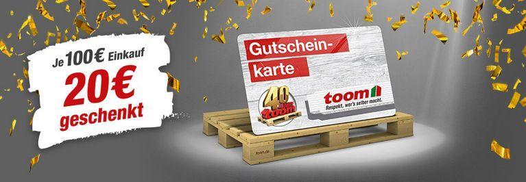 Toom Baumärkte 20€ ab 100€ geschenkt